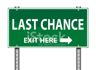 Exit Road Sign | Last Chance