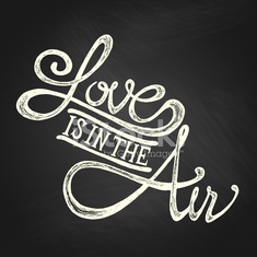 LOVE IS IN THE AIR - phrase