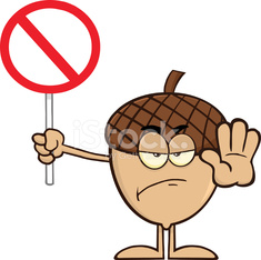 Angry Acorn Holding A Stop Sign