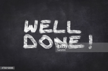 well done ! - black chalkboard with white text