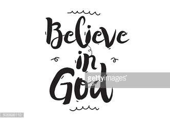 Believe in God. Greeting card with modern calligraphy and hand