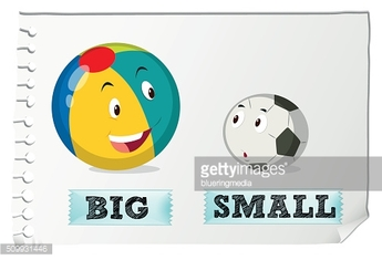 Opposite adjectives big and small