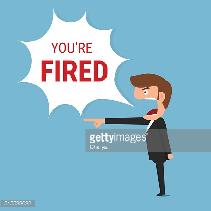 Angry boss saying you're fired word.