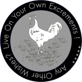 LIVE ON YOUR OWN EXCREMENTS - Patch