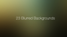 23 Blurred Backgrounds