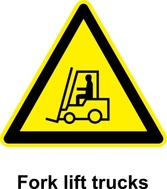 Sign Fork Lift Trucks