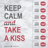 Keep calm kisses poster