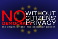 No democracy without citizens' privacy